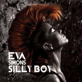 Silly Boy 2009 Eva Simons