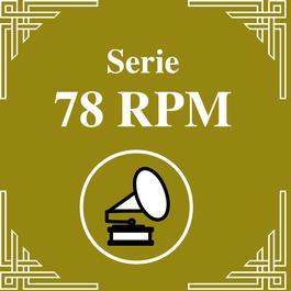 Serie 78 RPM : Carlos Di Sarli Vol.4 2011 Carlos Di Sarli