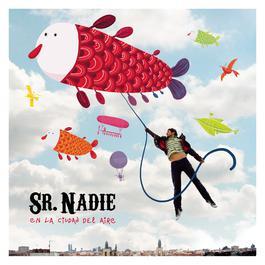 En La Ciudad Del Aire 2010 Sr.Nadie