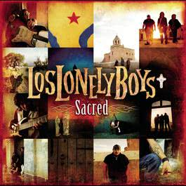 Sacred 2006 Los Lonely Boys