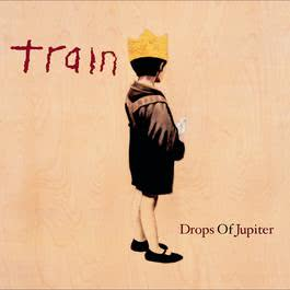 Drops Of Jupiter 2001 Train