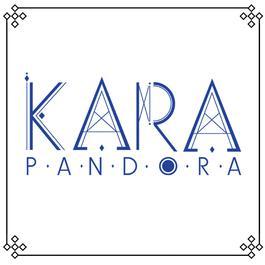 PANDORA 2012 KARA