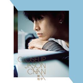 Close Up 2009 Jason Chan (陈柏宇)