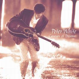 Caravan Of Dreams 1996 Peter White