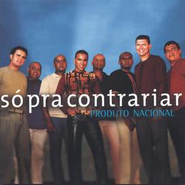 Produto Nacional 2003 Só Pra Contrariar