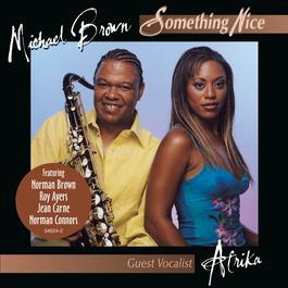 Something Nice 2004 Michael Brown