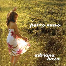 Porro Nuevo 2008 Adriana Lucia