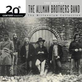 20th Century Masters: The Millennium Collection: The Best Of The Allman Brothers 2000 The Allman Brothers band