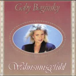 Wahnsinnsgefühl 1990 Gaby Baginsky