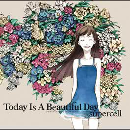 Today Is A Beautiful Day 2017 supercell
