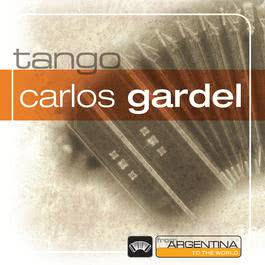 From Argentina To The World 1996 Carlos Gardel