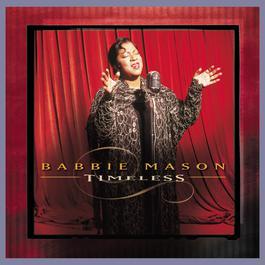 Timeless 2001 Babbie Mason