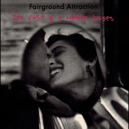 The First Of A Million Kisses 1989 Fairground Attraction