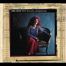 The Pearl Sessions 1971 Janis Joplin