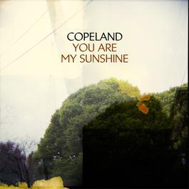 You Are My Sunshine 2008 Copeland