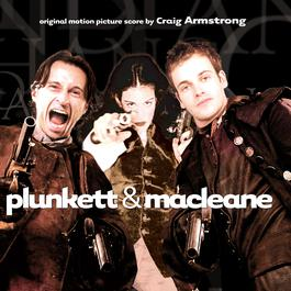 Plunkett And Macleane 1999 Craig Armstrong
