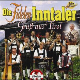 Gruß aus Tirol 1994 Die Fidelen Inntaler