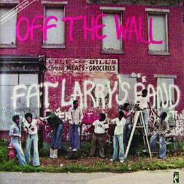 Off The Wall 1978 Fat Larry's Band