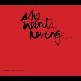 Tear You Apart 2006 She Wants Revenge