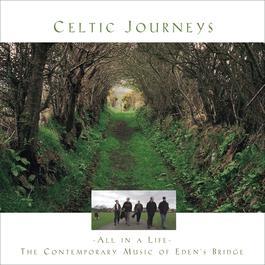 Celtic Journeys 2000 Eden's Bridge