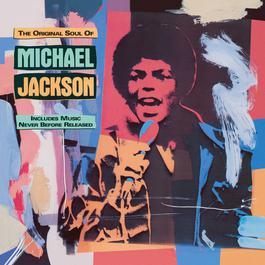 The Original Soul Of Michael Jackson 2009 Michael Jackson