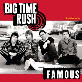 Famous 2010 Big Time Rush