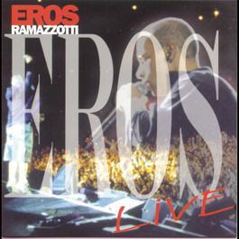 Eros Live 1998 Eros Ramazzotti