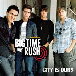 City Is Ours 2010 Big Time Rush