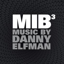 Men in Black 3 (Original Motion Picture Soundtrack) 2012 Danny Elfman