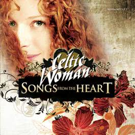 Songs From The Heart 2009 Celtic Woman