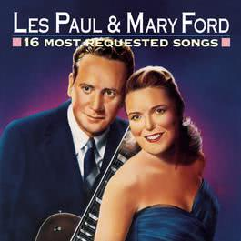 16 Most Requested Songs 1996 Les Paul; Mary Ford