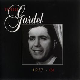 La Historia Completa De Carlos Gardel - Volumen 3 2001 Carlos Gardel
