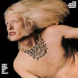 They Only Come Out At Night 1986 Edgar Winter