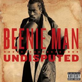 Undisputed 2006 Beenie Man
