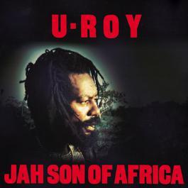 Jah Son Of Africa 2000 U-Roy