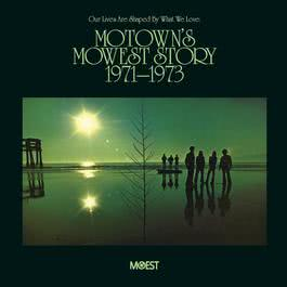 Motown's Mowest Story (1971-1973) 2011 Various Artists