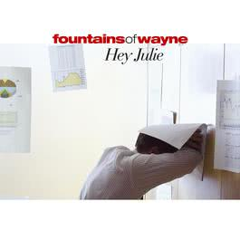 Hey Julie 2004 Fountains Of Wayne