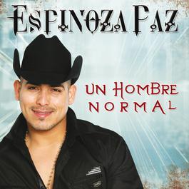 Un Hombre Normal 2012 Espinoza Paz