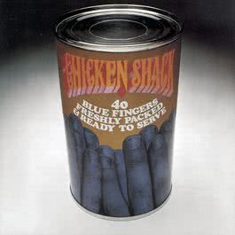 Forty Blue Fingers, Freshly Packed And Ready To Serve 1994 Chicken Shack