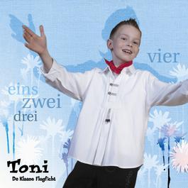 1, 2, 3, 4 2006 Toni, De Klaane Flugficht