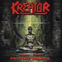 Past Life Trauma (1985-1992) 2017 Kreator