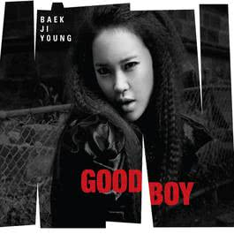 GOOD BOY 2012 Baek Ji-Young