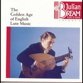 Bream Collection Vol. 1 - Golden Age English Lute Music 1993 Julian Bream