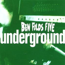 Underground #2 1996 Ben Folds