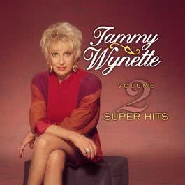 Tammy Wynette Super Hits Vol. 2 1998 Tammy Wynette