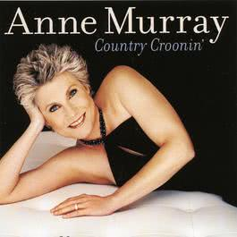Country Croonin' 2002 Anne Murray