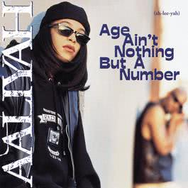 Age Ain't Nothing But A Number 2003 Aaliyah