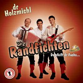Dr Holzmichl 2004 De Randfichten