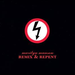 Remix & Repent 1997 Marilyn Manson