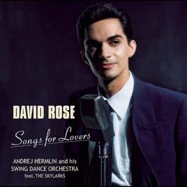 Songs For Lovers 2007 David Rose